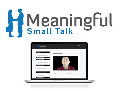 Meaningful Small Talk