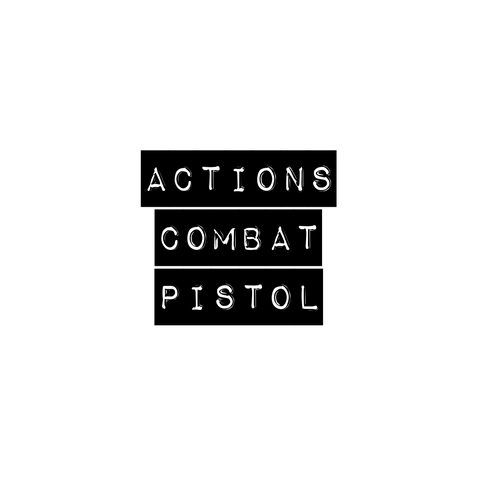 APPLIED ACTIONS FOR COMBAT PISTOL