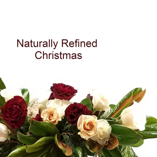 Naturally Refined Christmas - God's Garden Treasures