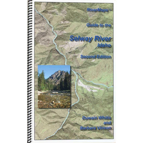 River Maps Guide to the Selway River, Idaho, Second Edition
