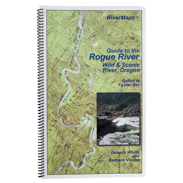 River Maps Guide to the Rogue River Wild & Scenic River, Oregon