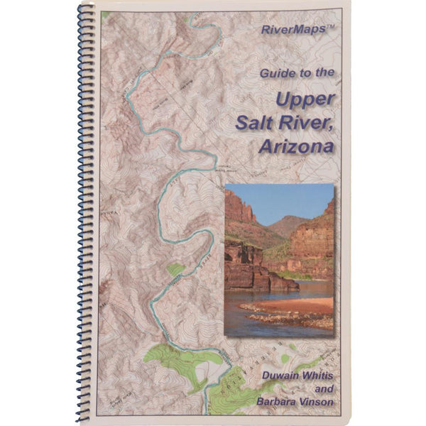River Maps Guide to the Upper Salt River, Arizona