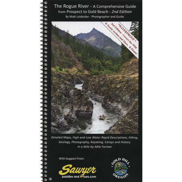 The Rogue River - A comprehensive Guide 2nd Edition