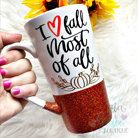 I Love Fall Most of All Coffee Mug // Fall Mug