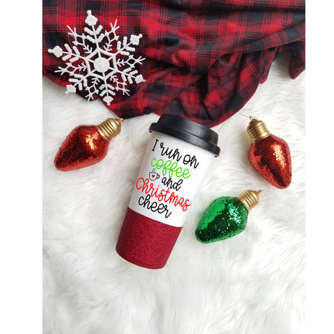 I Run on Coffee and Christmas Cheer  Glitter Dipped Tumbler // Glitter Christmas Cup // Christmas Tumbler