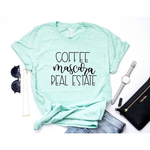 Coffee Mascara Real Estate Realtor Shirt