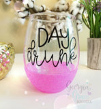Day Drunk Glitter Dipped Wine Glass // Glitter Cup // Day Drinking Wine Glass