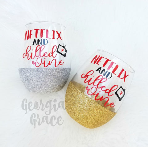 Netflix and Chill Glitter Dipped Wine Glass // Glitter Cup // Netflix and Chilled Wine