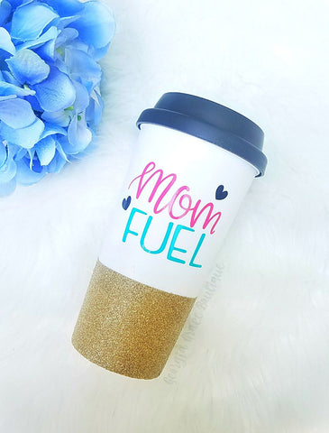 Mom Fuel Coffee Cup // Glitter Cup // Cup for Mom //