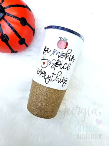Pumpkin Spice Everything 20 oz Vacuum Insulated Stainless Steel Glitter Dipped Tumbler