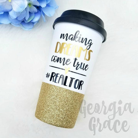 Realtor Coffee Cup // Realtor Cup // Realtor Gift // Making Dreams Come True #Realtor