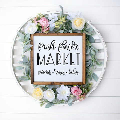 Fresh Flower Market Spring Farmhouse Sign