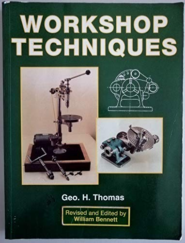 "Workshop Techniques"" (Green book) by George Thomas"