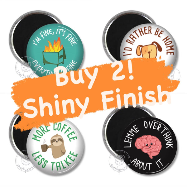 Buy 2 Shiny Finish Magnets, Mix & Match!
