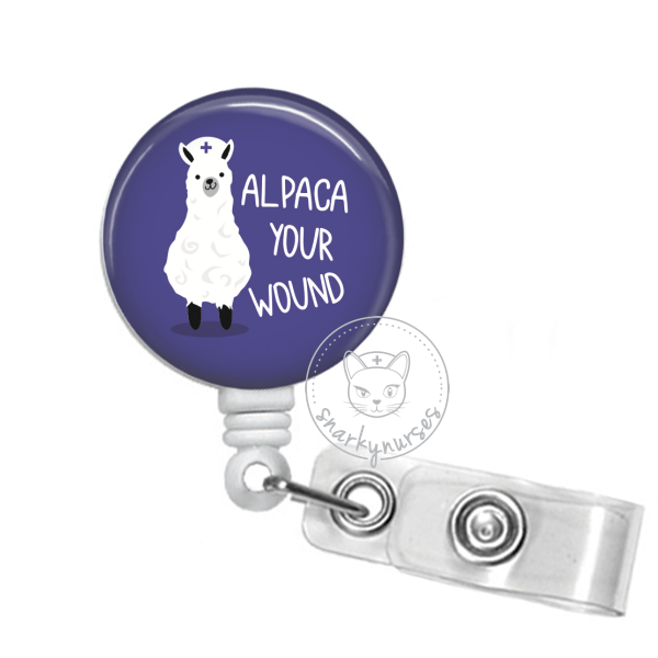 Badge Reel: Alpaca Your Wound - Multiple Colors!