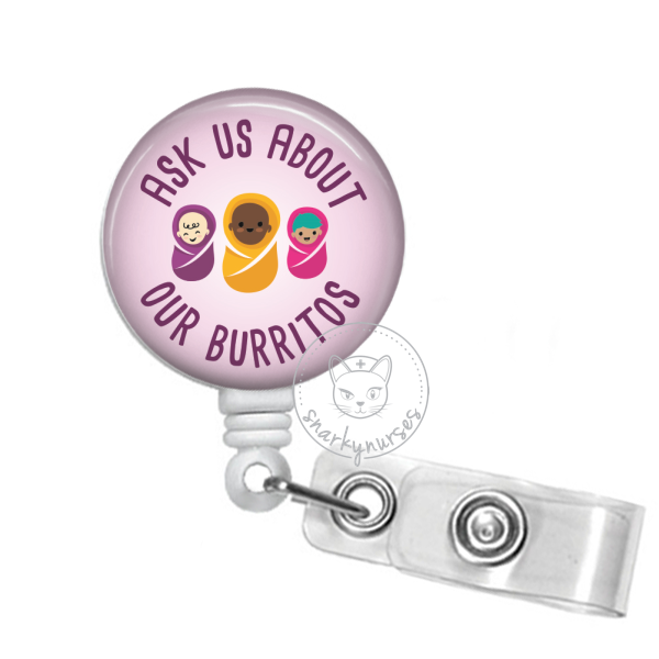 Badge Reel: Ask us about our burritos - Multiple Colors!
