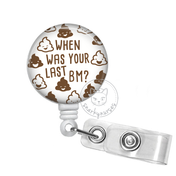 Badge Reel: When was your last BM