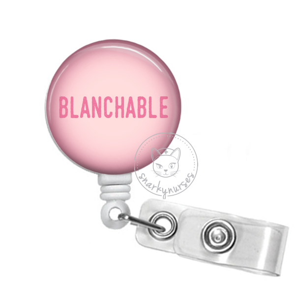 Badge Reel: Blanchable