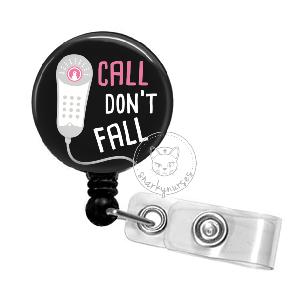 Badge Reel: Call, Don't Fall - Multiple Colors!