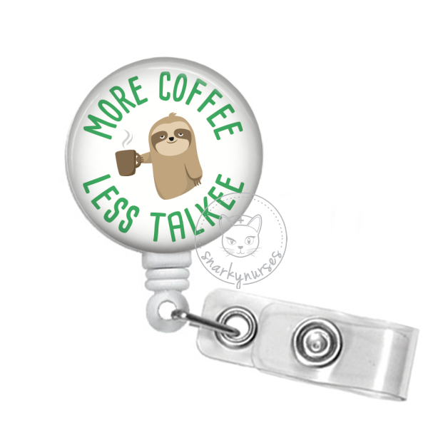 Badge Reel: More Coffee, Less Talkee
