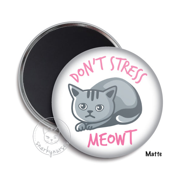 Magnet: Don't Stress Meowt