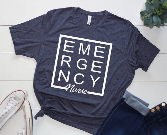 Shirt: Emergency Nurse