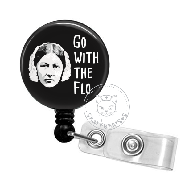 Badge Reel: Go with the Flo[rence Nightingale] - Multiple Colors!