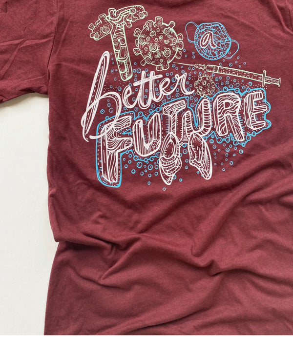 Shirt: Making History - To a Better Future