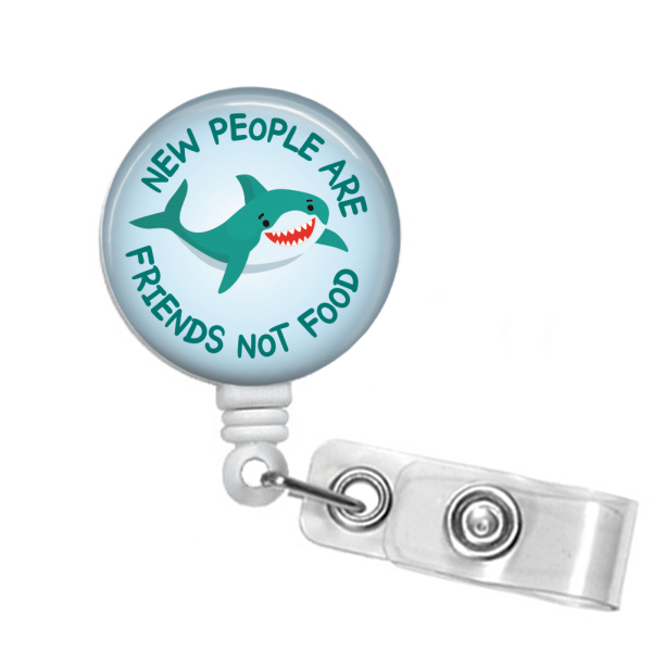 Badge Reel: New People are Friends Not Food - Multiple colors!
