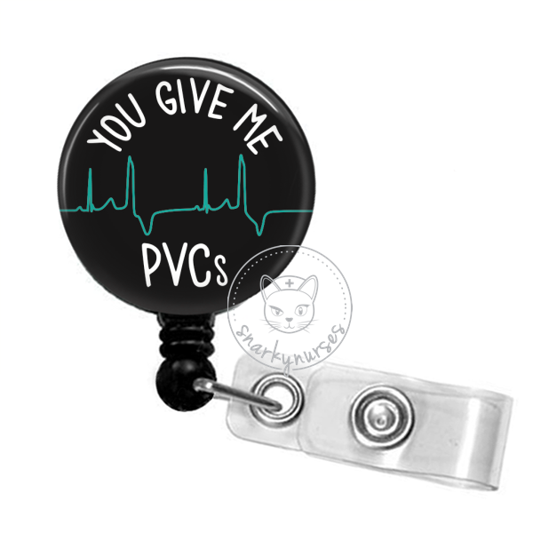 Badge Reel: You Give Me PVCs