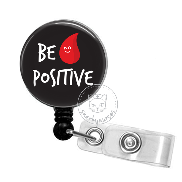 Badge Reel: Be Positive - Multiple Colors