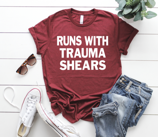 Shirt: Runs with Trauma Shears