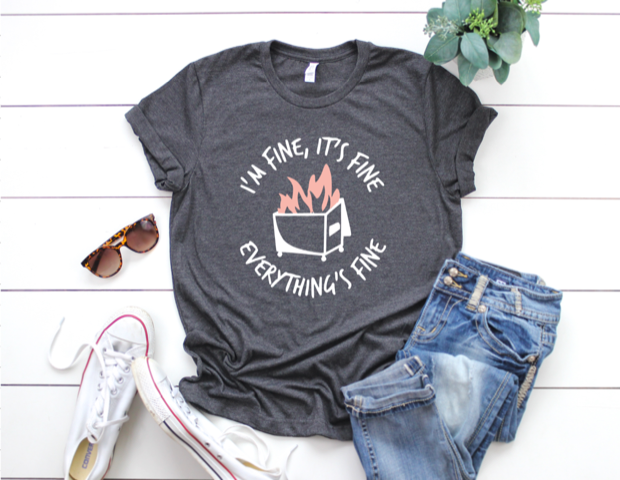 Shirt: Dumpster Fire