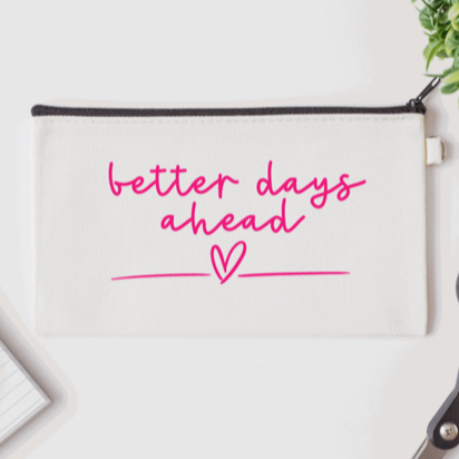 Pen Bag: Better Days Ahead