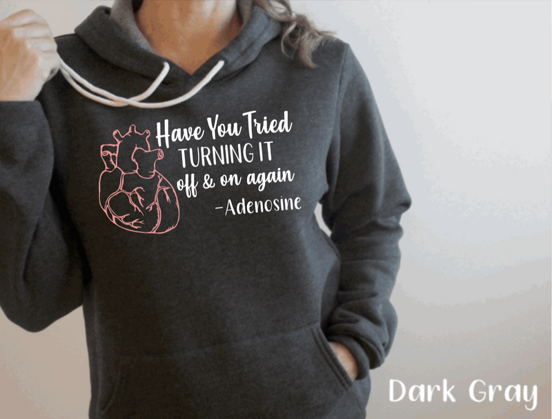 Hoodie: Have you tried turning it on and off again? -Adenosine