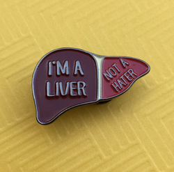 Pin: I'm a Liver, Not a Hater