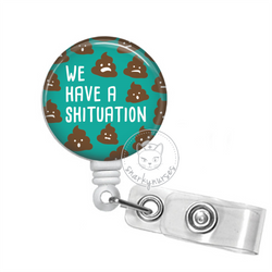 Badge Reel: We Have a Shituation