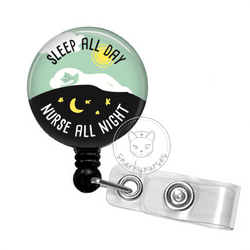 Badge Reel: Sleep All Day, Nurse All Night