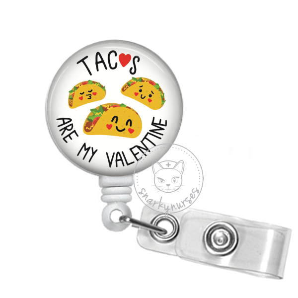 Badge Reel: Tacos Are My Valentine