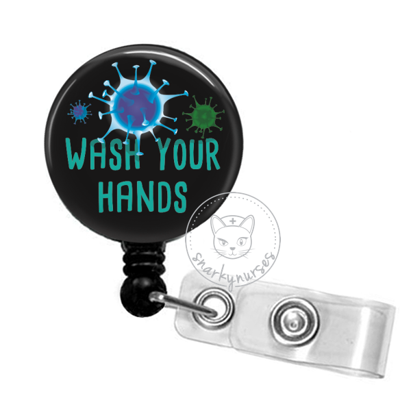 Badge Reel: Wash Your Hands