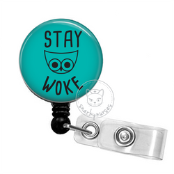 Badge Reel: Stay Woke, Multiple Colors!