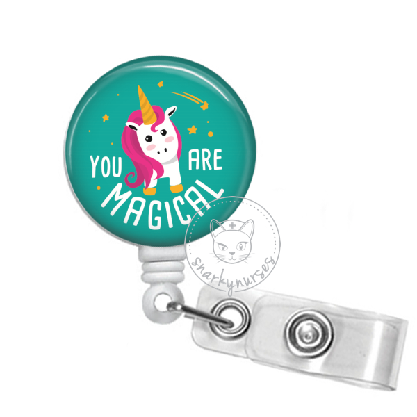 Badge Reel: You are magical - Multiple colors!