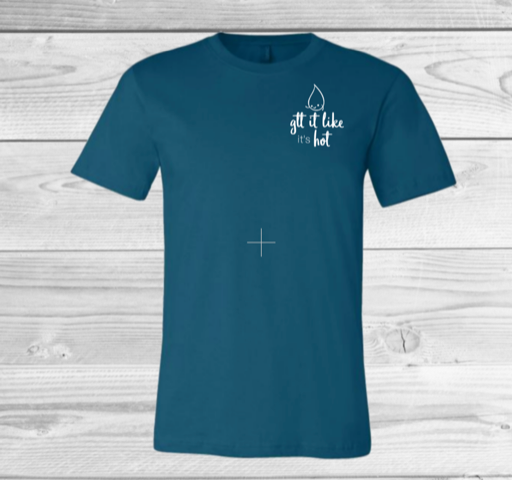 Shirt: Gtt It Like It's Hot - Small Version