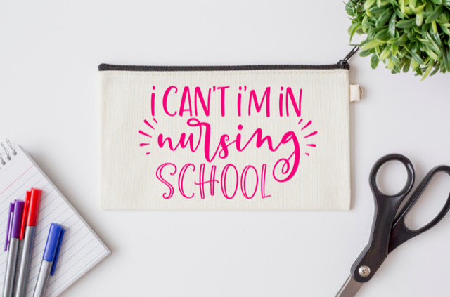 Pen Bag: I Can't, I'm in Nursing School