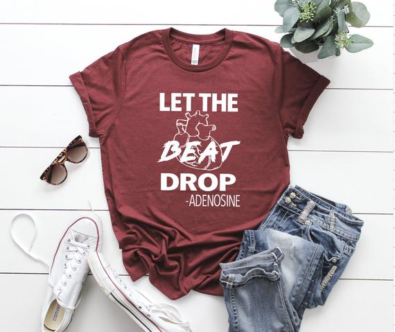 Shirt: Let the Beat Drop