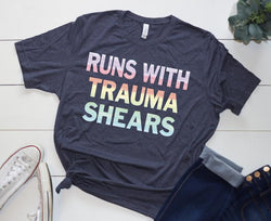Shirt: Runs with Trauma Shears [Watercolor]