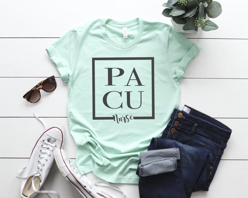 Shirt: PACU Nurse