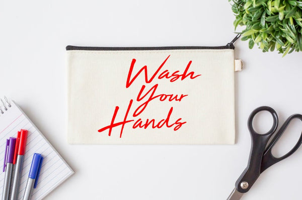 Pen Bag: Wash Your Hands