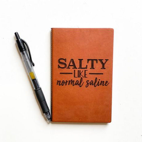 Leather Notebook: Salty Like Normal Saline
