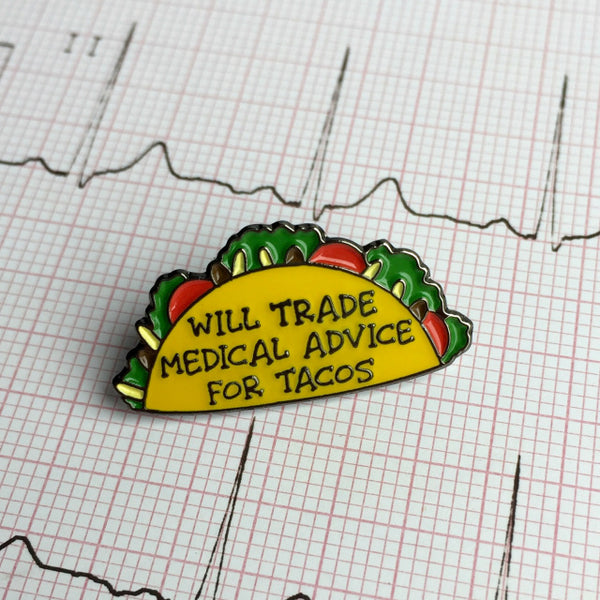 Pin: Medical Advice for Tacos
